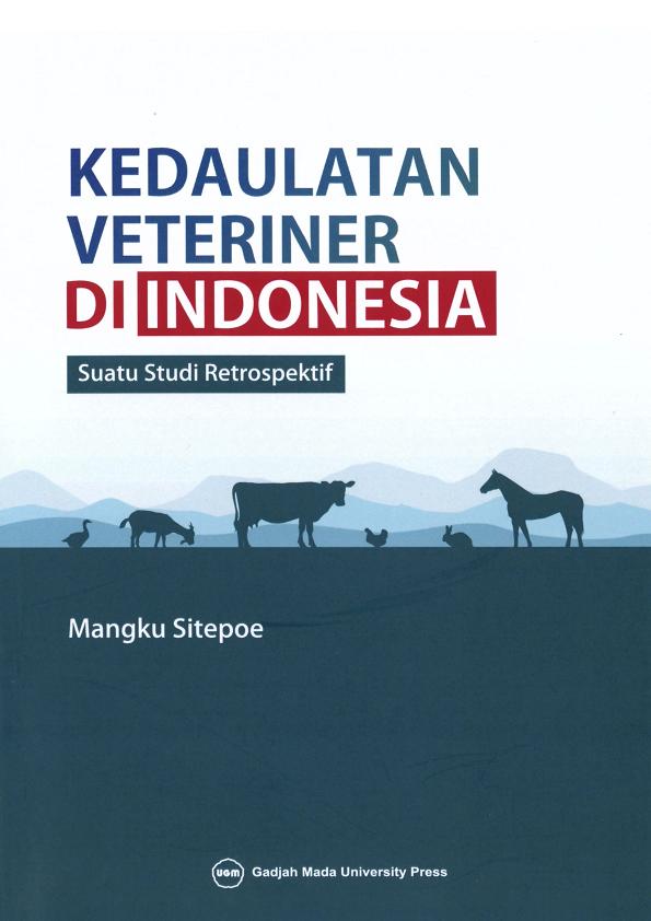 Kedaulatan Veteriner di Indonesia: Suatu Studi Retrospektif